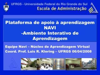 Plataforma de apoio   aprendizagem NAVI -Ambiente Interativo de Aprendizagem