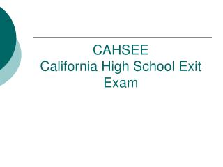 CAHSEE California High School Exit Exam