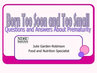 Julie Garden-Robinson Food and Nutrition Specialist