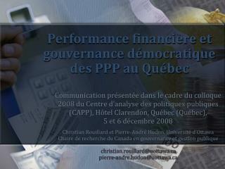 Performance financi re et gouvernance d mocratique des PPP au Qu bec