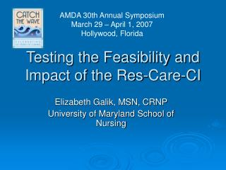 Testing the Feasibility and Impact of the Res-Care-CI