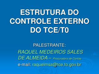 ESTRUTURA DO CONTROLE EXTERNO DO TCE