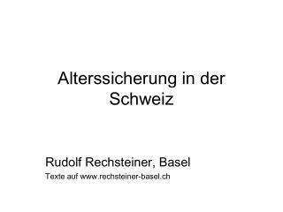 Alterssicherung in der Schweiz