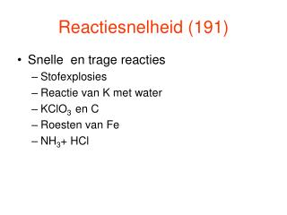 Reactiesnelheid 191