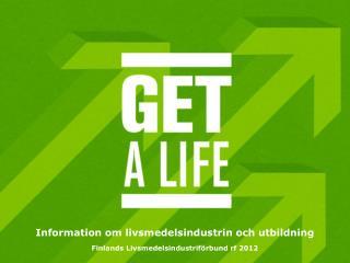 Information om livsmedelsindustrin och utbildning