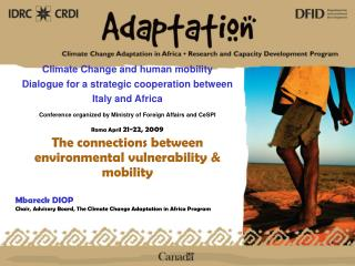 Climate Change and human mobility Dialogue for a strategic cooperation between Italy and Africa Conference organized by