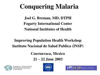 Conquering Malaria