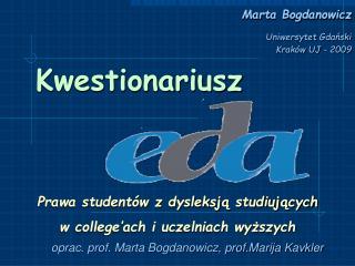 Marta Bogdanowicz     Uniwersytet Gdanski Krak w UJ - 2009