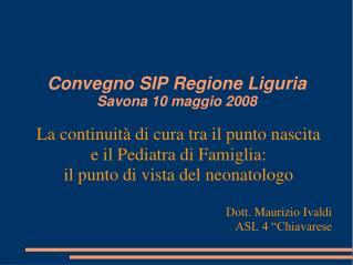 Convegno SIP Regione Liguria Savona 10 maggio 2008
