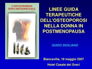 LINEE GUIDA TERAPEUTICHE DELL OSTEOPOROSI NELLA DONNA IN POSTMENOPAUSA
