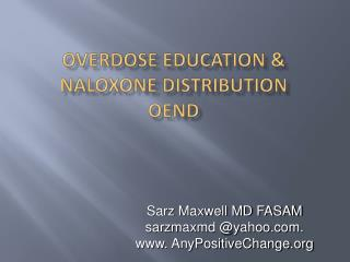 Overdose Education  Naloxone Distribution OEND