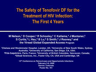 The Safety of Tenofovir DF for the Treatment of HIV Infection:   The First 4 Years