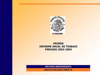 PRIMER  INFORME ANUAL DE TRABAJO PERIODO 2003-2004