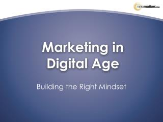 Marketing in Digital Age
