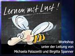 Workshop  unter der Leitung von Michaela Palazzetti und Birgitta Spanner