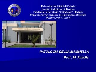 Universita  degli Studi di Catania Facolt  di Medicina e Chirurgia Policlinico Universitario  G.Rodolico    Catania Unit