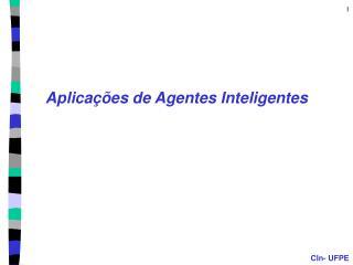 Aplica  es de Agentes Inteligentes