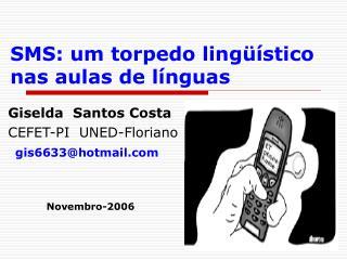 SMS: um torpedo ling  stico nas aulas de l nguas