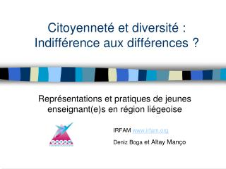 Citoyennet  et diversit  : Indiff rence aux diff rences