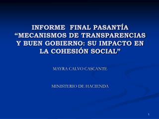 INFORME  FINAL PASANT A  MECANISMOS DE TRANSPARENCIAS Y BUEN GOBIERNO: SU IMPACTO EN LA COHESI N SOCIAL