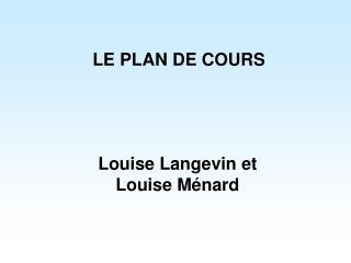 LE PLAN DE COURS