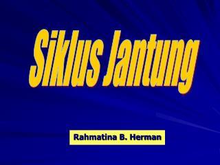 Rahmatina B. Herman