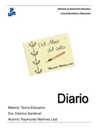 Materia: Teor a Educativa Dra. Etelvina Sandoval Alumno: Raymundo Mart nez Leal