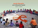 Acci n Educativa  por la Educaci n Popular Santa Fe - Argentina
