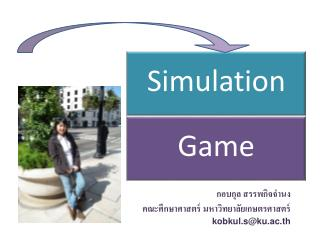 What idea and type of idea are best taught through simulations