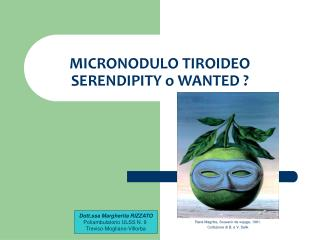 MICRONODULO TIROIDEO SERENDIPITY o WANTED