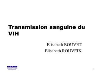Transmission sanguine du VIH
