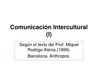 Comunicaci n Intercultural I