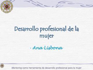 Mentoring como herramienta de desarrollo profesional para la mujer