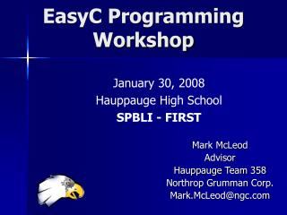 EasyC Programming  Workshop