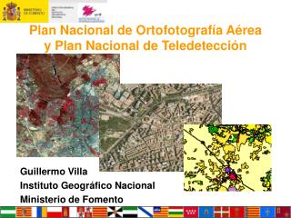 Plan Nacional de Ortofotograf a A rea y Plan Nacional de Teledetecci n