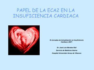 PAPEL DE LA ECA2 EN LA INSUFICIENCIA CARDIACA