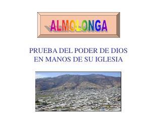 PRUEBA DEL PODER DE DIOS EN MANOS DE SU IGLESIA