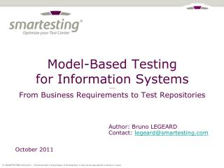 Model-Based Testing for Information Systems ---- From Business Requirements to Test Repositories
