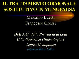 IL TRATTAMENTO ORMONALE SOSTITUTIVO IN MENOPAUSA