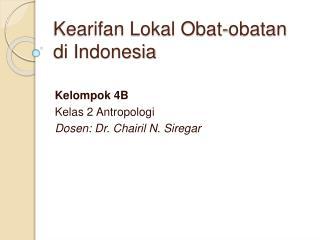 Kearifan Lokal Obat-obatan di Indonesia
