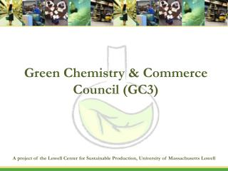 Green Chemistry  Commerce Council GC3