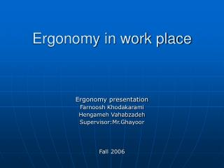 Ergonomy in work place