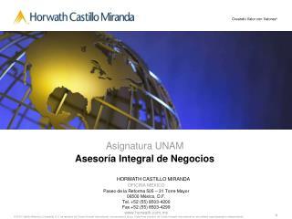 HORWATH CASTILLO MIRANDA OFICINA M XICO Paseo de la Reforma 505   31 Torre Mayor 06500 M xico, D.F. Tel. 52 55 8503-4200