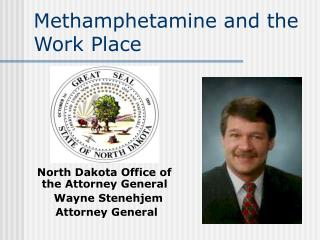 Methamphetamine and the Work Place