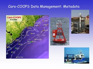 Caro-COOPS Data Management: Metadata