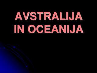 AVSTRALIJA IN OCEANIJA