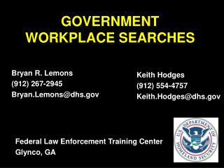 GOVERNMENT WORKPLACE SEARCHES