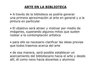 ARTE EN LA BIBLIOTECA
