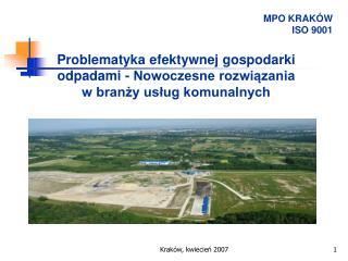 Problematyka efektywnej gospodarki odpadami - Nowoczesne rozwiazania  w branzy uslug komunalnych