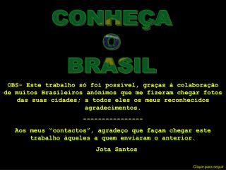 CONHE A O BRASIL